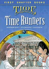 Oxford Reading Tree Read with Biff, Chip and Kipper: Level 11 First Chapter Books: The Time Runners  - Hunt, Roderick