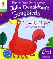 Oxford Reading Tree Songbirds: Level 2: The Odd Pet and Other Stories - Donaldson, Julia