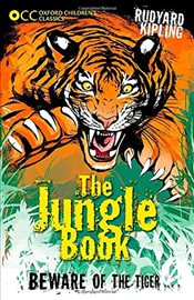 Oxford Childrens Classics: The Jungle Book - Kipling, Rudyard