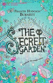 Oxford Childrens Classics: The Secret Garden - Burnett, Frances Hodgson