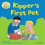 Kippers First Pet (First Experiences with Biff, Chip & Kipper) - Hunt, Roderick