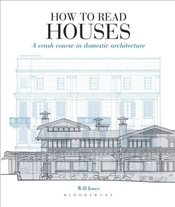 How to Read Houses - Jones, Will