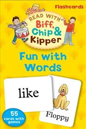 Oxford Reading Tree Read With Biff, Chip, and Kipper: Fun With Words Flashcards (Read With Biff Chip - Hunt, Roderick