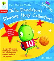 Oxford Reading Tree Songbirds: Levels 1+ and 2: Get Started With Julia Donaldsons Phonics Story Col - Donaldson, Julia