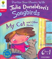 Oxford Reading Tree Songbirds: Level 4: My Cat and Other Stories - Donaldson, Julia