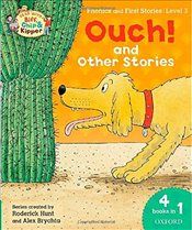 Oxford Reading Tree Read with Biff, Chip & Kipper: Level 3 Phonics & First Stories: Ouch! and Other  - Hunt, Roderick