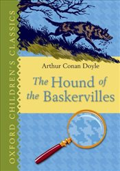 Hound of the Baskervilles : Oxford Childrens Classics - Doyle, Arthur Conan