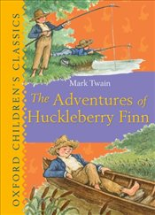 Adventures of Huckleberry Finn (Oxford Childrens Classics) - Twain, Mark