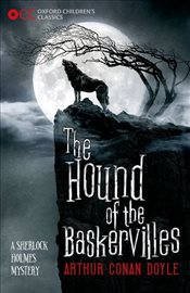 Oxford Childrens Classics: The Hound of the Baskervilles - Doyle, Arthur Conan