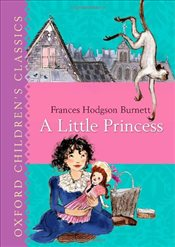 Oxford Childrens Classic:A Little Princess (Oxford Childrens Classics) - Burnett, Frances Hodgson