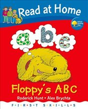 Read at Home: First Skills: Floppys ABC - Hunt, Roderick