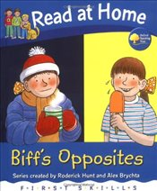 Read at Home: First Skills: Biffs Opposites - Hunt, Roderick