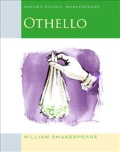 Othello (2009 edition): Oxford School Shakespeare - Shakespeare, William