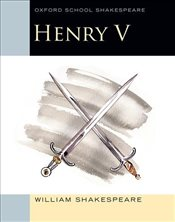 Oxford School Shakespeare: Henry V - Shakespeare, William