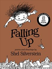 Falling Up Special Edition: With 12 New Poems - Silverstein, Shel