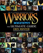 Warriors : The Ultimate Guide  - Hunter, Erin
