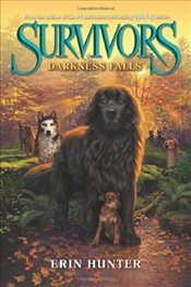 Darkness Falls (Survivors (HarperCollins)) - Hunter, Erin L.