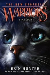 Warriors: The New Prophecy #4: Starlight - Hunter, Erin