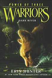 Warriors: Power of Three #2: Dark River - Hunter, Erin
