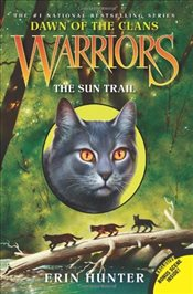 Warriors: Dawn of the Clans #1: The Sun Trail - Hunter, Erin