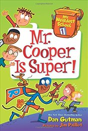My Weirdest School #1: Mr. Cooper Is Super! - Gutman, Dan