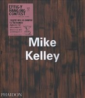 Mike Kelley (Contemporary Artists Series) - Bataille, Georges