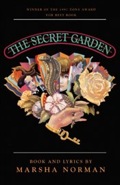 Secret Garden: Book and Lyrics - Norman, Marsha