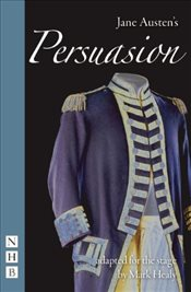 Persuasion (NHB Stage Adaptations) (Nick Hern Books) - Austen, Jane