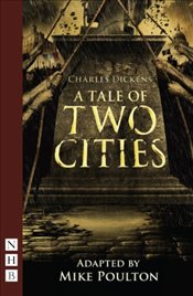 Tale of Two Cities (NHB Modern Plays) - Dickens, Charles