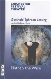 Nathan the Wise - Lessing, Gotthold Ephraim