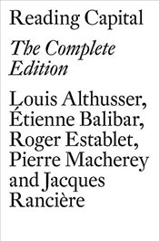 Reading Capital : The Complete Edition - Althusser, Louis
