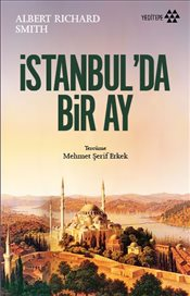 İstanbulda Bir Ay - Smith, Albert Richard