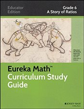 Eureka Math Study Guide : Grade 6 : A Story of Ratios : 1   - Core, Common