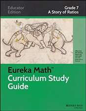 Eureka Math Study Guide : A Story of Ratios : 1   -