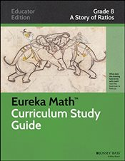 Eureka Math Study Guide : Grade 8 : A Story of Ratios : 1   - Core, Common