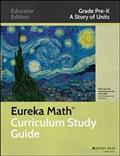 Eureka Math Curriculum Study Guide : Grade PK : A Story of Units   - Core, Common