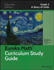 Eureka Math Curriculum Study Guide : A Story of Units, Grade 2 -
