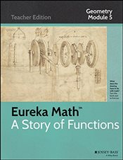 Eureka Math, a Story of Functions : Geometry Module 5: Circles with and Without Coordinates - Core, Common