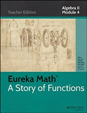 Eureka Math, a Story of Functions : Algebra II Module 4 : Inferences and Conclusions from Data -