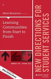 Learning Communities from Start to Finish : Number 149: New Directions for Student Services  - Benjamin, Mimi