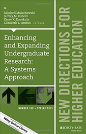 Enhancing and Expanding Undergraduate Research : A Systems Approach - Malachowski, Mitchell