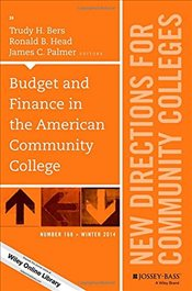 Budget and Finance in the American Community College: New Directions for Community Colleges Number 1 - Bers, Trudy H.