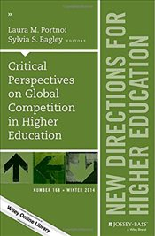 Critical Perspectives on Global Competition in Higher Education: New Directions for Higher Education - Portnoi, Laura M.