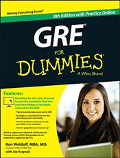 GRE For Dummies : With Online Practice Tests - Woldoff, Ron