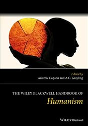 Wiley Blackwell Handbook of Humanism - Copson, Andrew