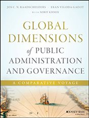Global Dimensions of Public Administration and Governance : A Comparative Voyage - Raadschelders, Jos