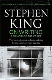 On Writing : A Memoir of the Craft - King, Stephen