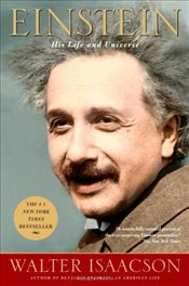 Einstein : His Life and Universe - Isaacson, Walter