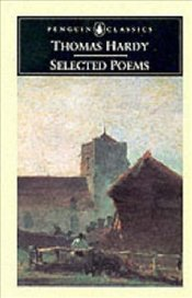 SELECTED POEMS - Hardy, Thomas