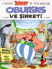 Asteriks : Oburiks ve Şirketi - Goscinny, Rene